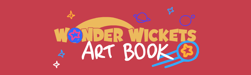 Wonder Wickets Art Book