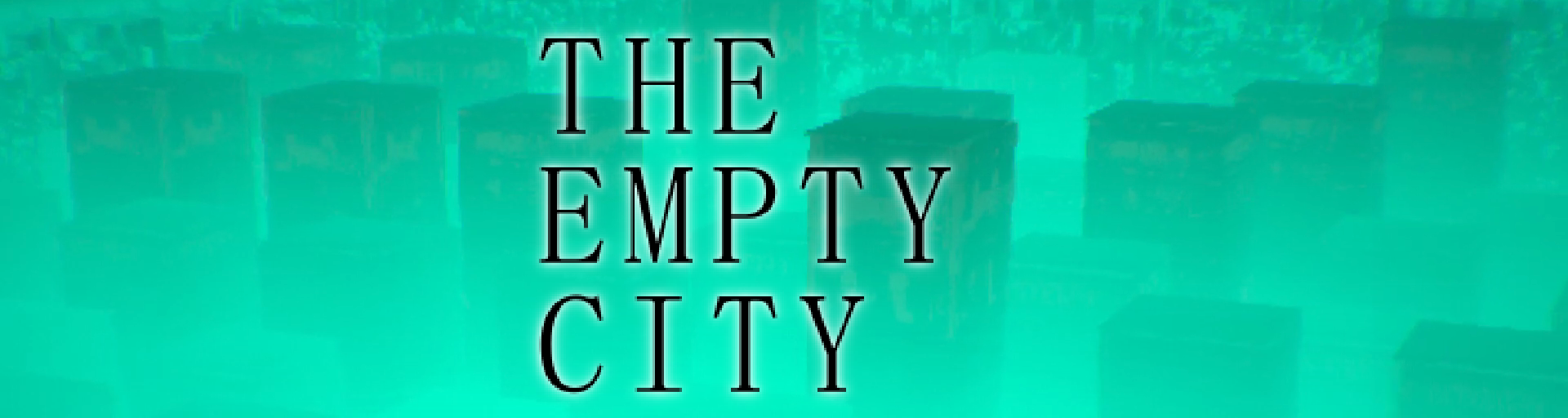 The Empty City