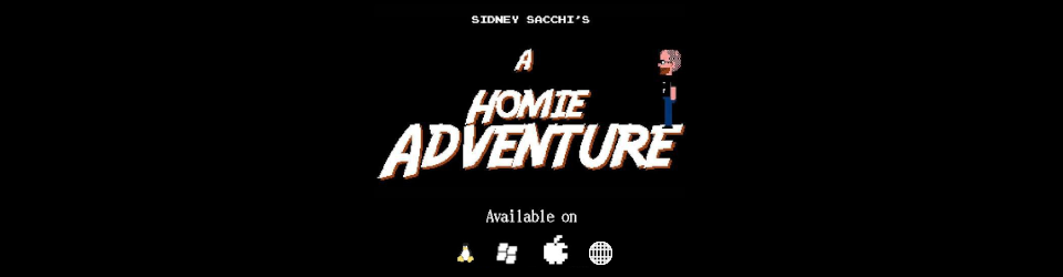A Homie Adventure - Enhanced Version