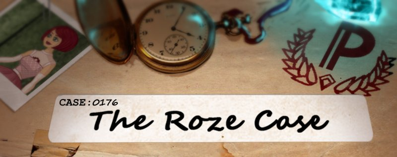 The Roze Case