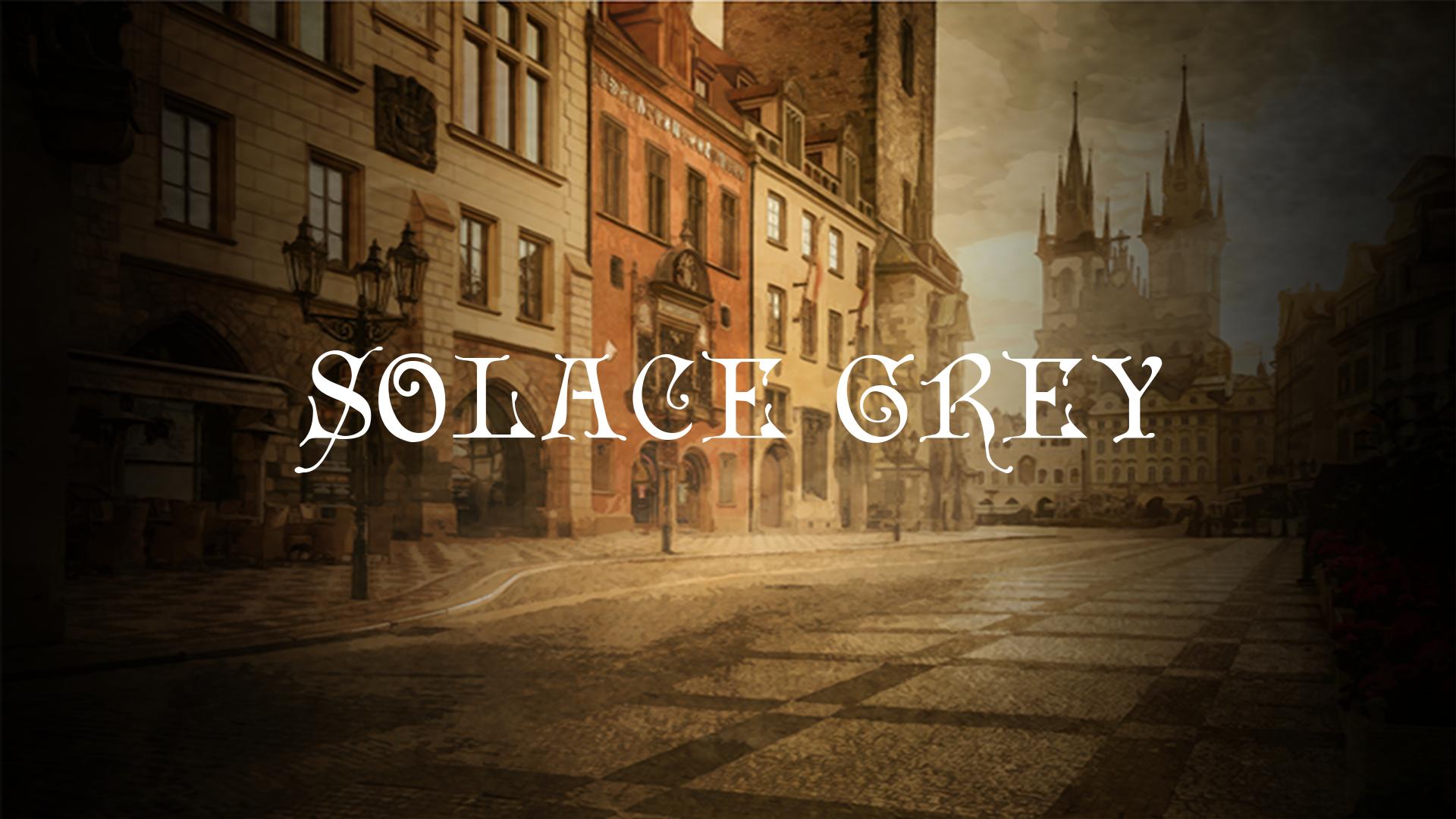 Solace Grey [Demo]