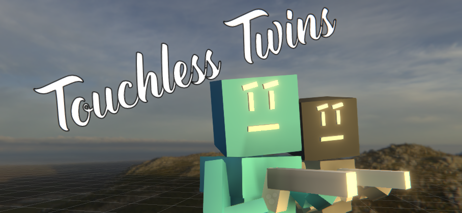 Touchless Twins