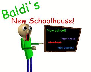 Baldi new schoolhouse (Baldi's basic custom map)