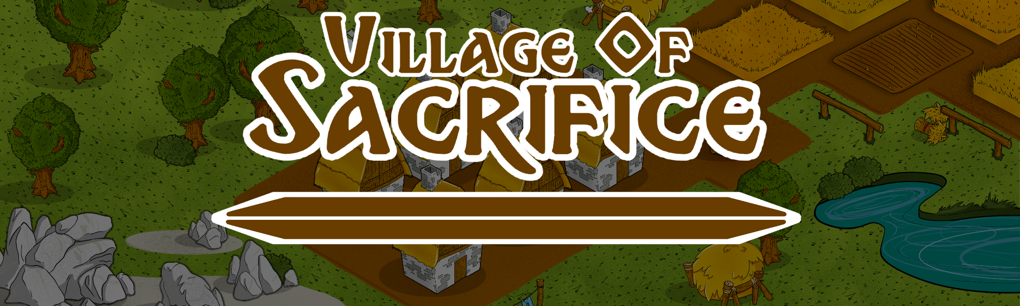 Village of Sacrifice - Remake