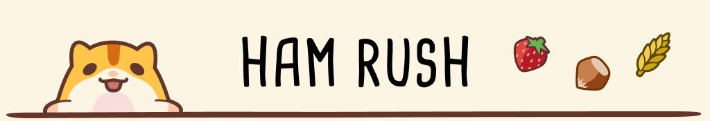 Ham Rush