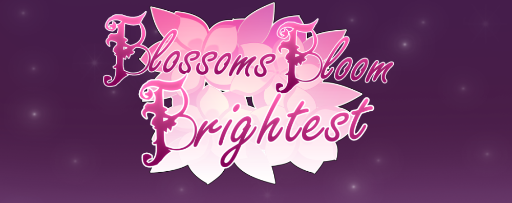 [Browser] Blossoms Bloom Brightest