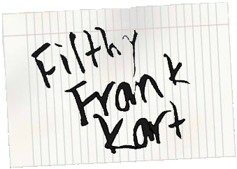 Filthy Frank Kart