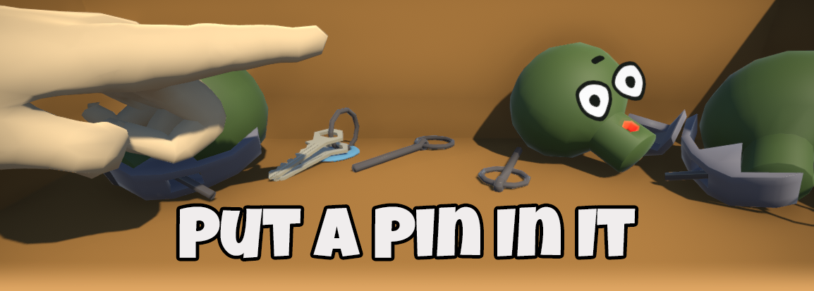 Put a Pin In It