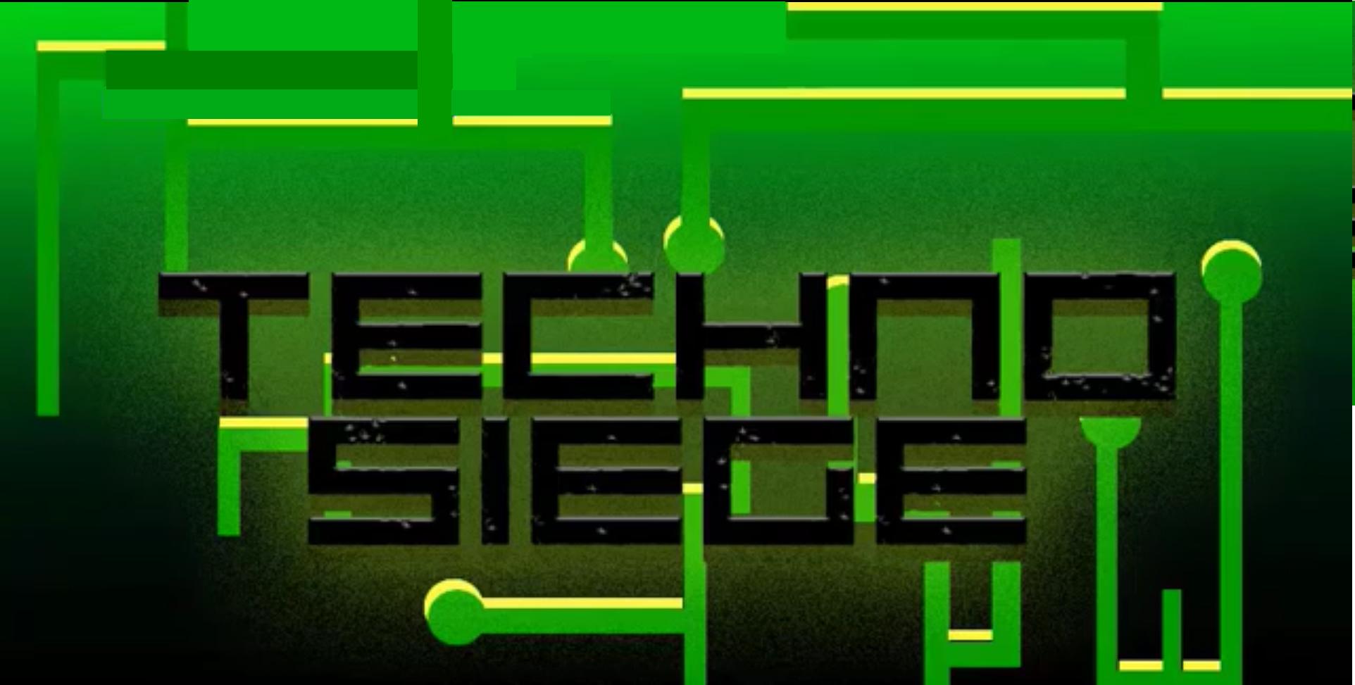 Techno Siege - 2016