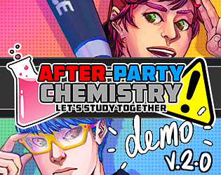 After-Party Chemistry Demo v. 2.0 [Free] [Visual Novel] [Windows] [macOS] [Linux]