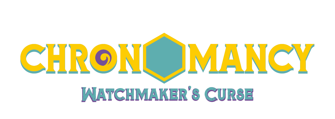 Chronomancy: Watchmaker's Curse