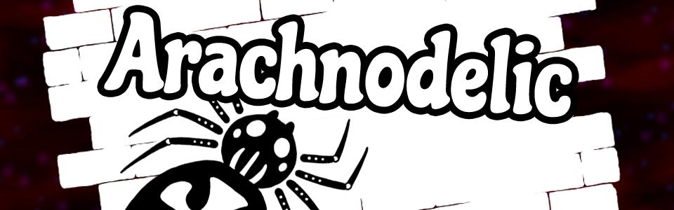 Arachnodelic