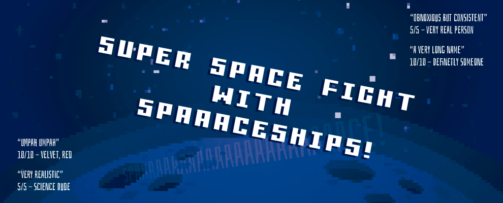 Super Space Fight With SPAAACESHIPS!