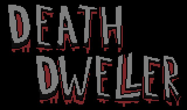 Death Dweller