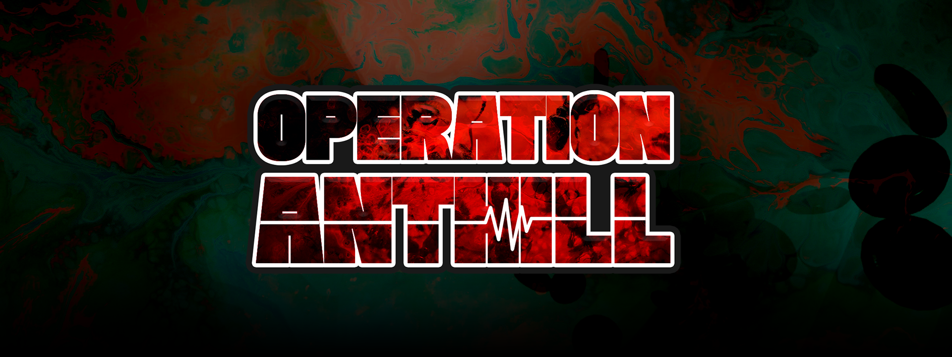 Operation Anthill