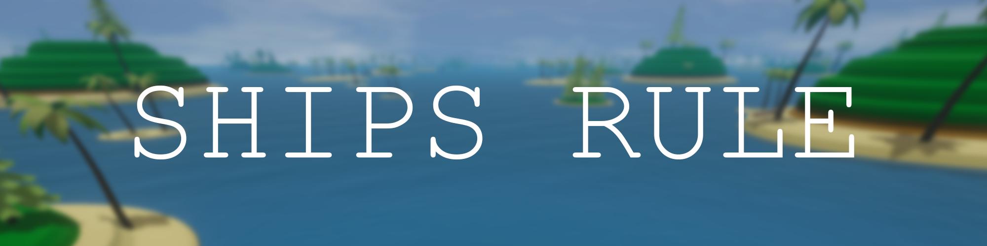 Ships Rule