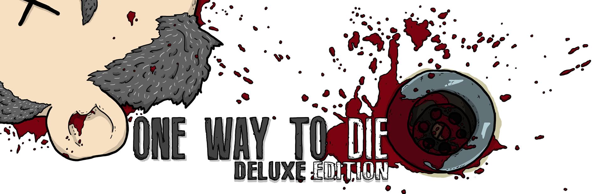 One Way To Die: Desktop Deluxe