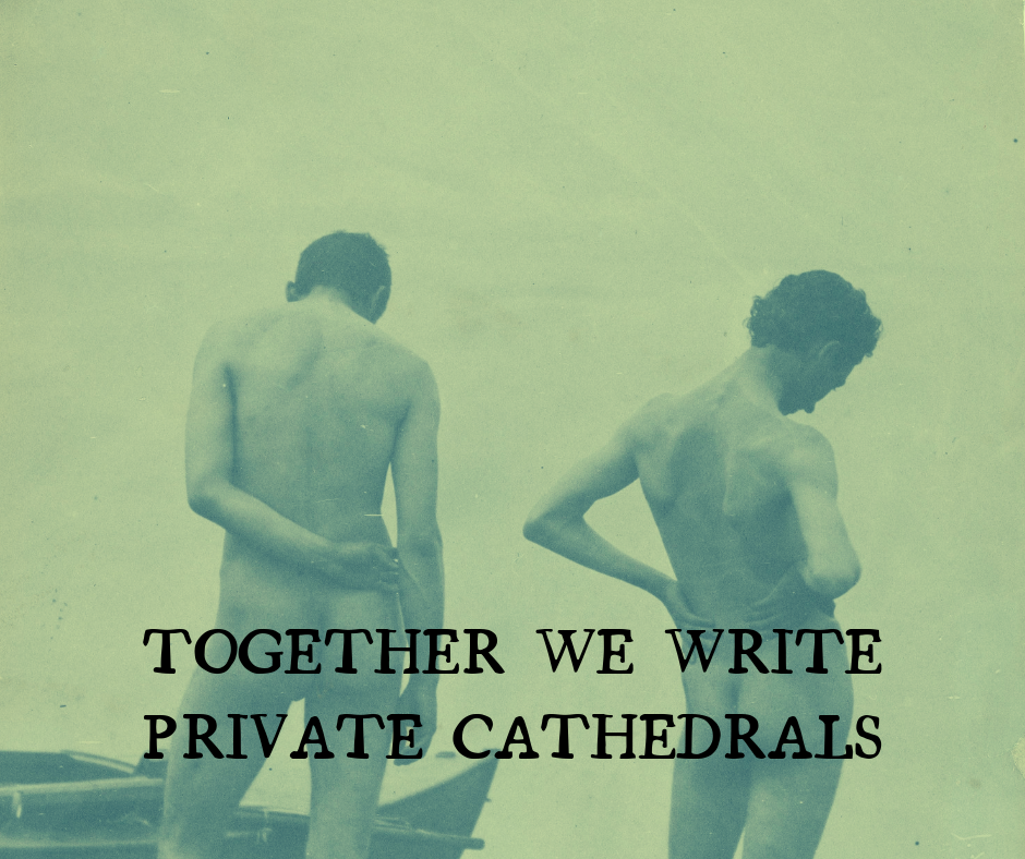 Together We Write Private Cathedrals