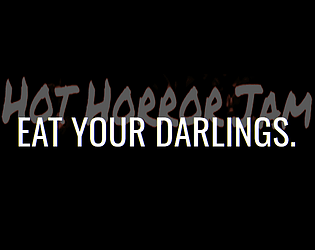 Eat Your Darlings