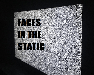 Faces in the Static