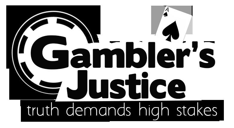 Gambler's Justice