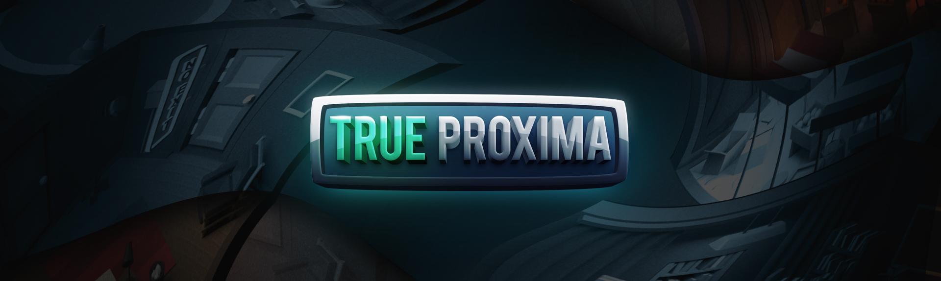 True Proxima