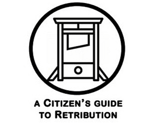 A Citizen's Guide To Retribution