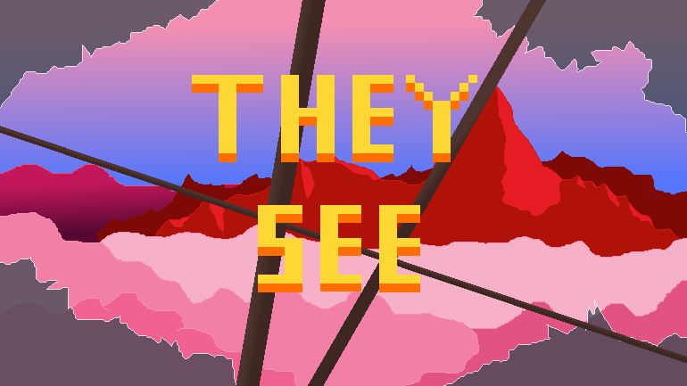 They See