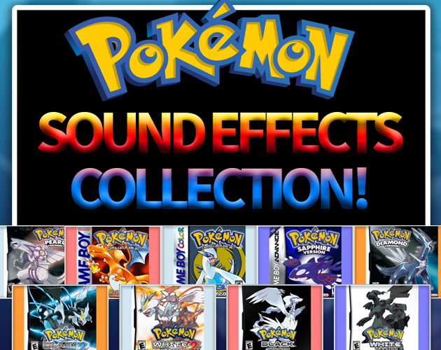Pokemon SFX Collection: Attack Moves Gen 1 to Gen 5 by