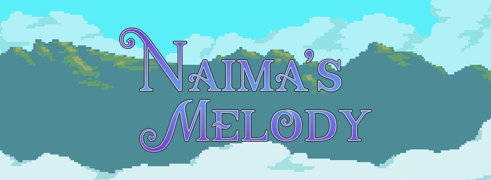 Naima's Melody Pre-Alpha Demo