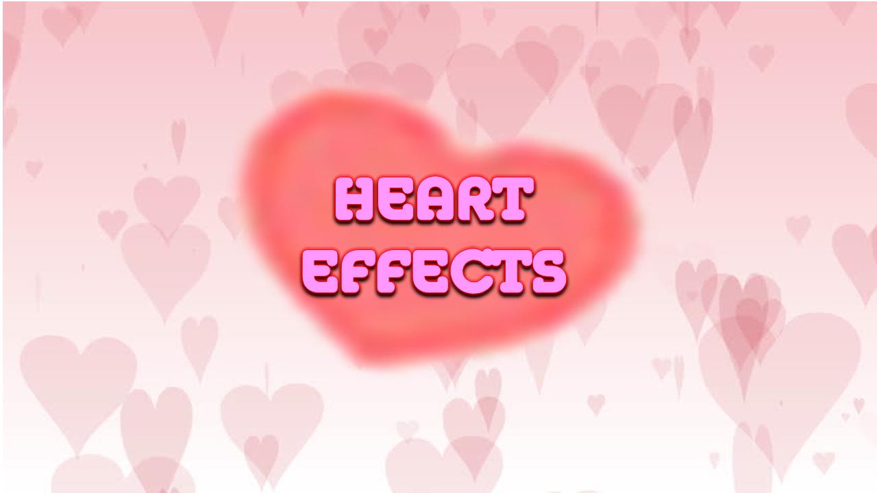 Heart Effects (18+)