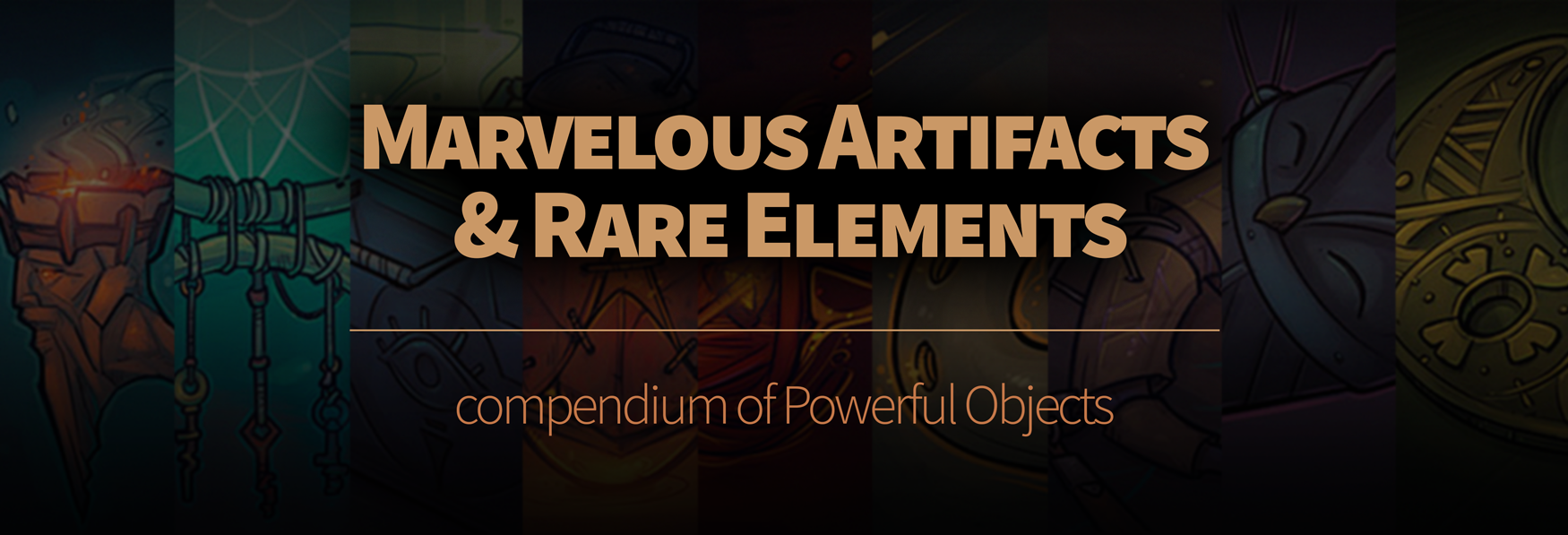 Marvelous Artifacts & Rares Elements