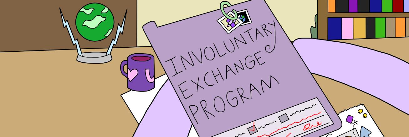 Involuntary Exchange Program