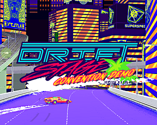 Drift Stage [ 2016 Convention Demo ] [Free] [Racing]