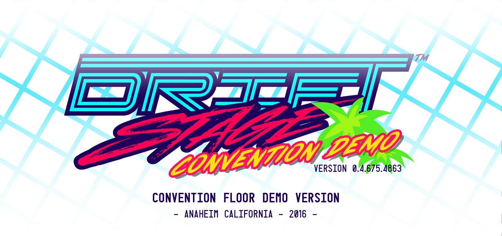 Drift Stage [ 2016 Convention Demo ]