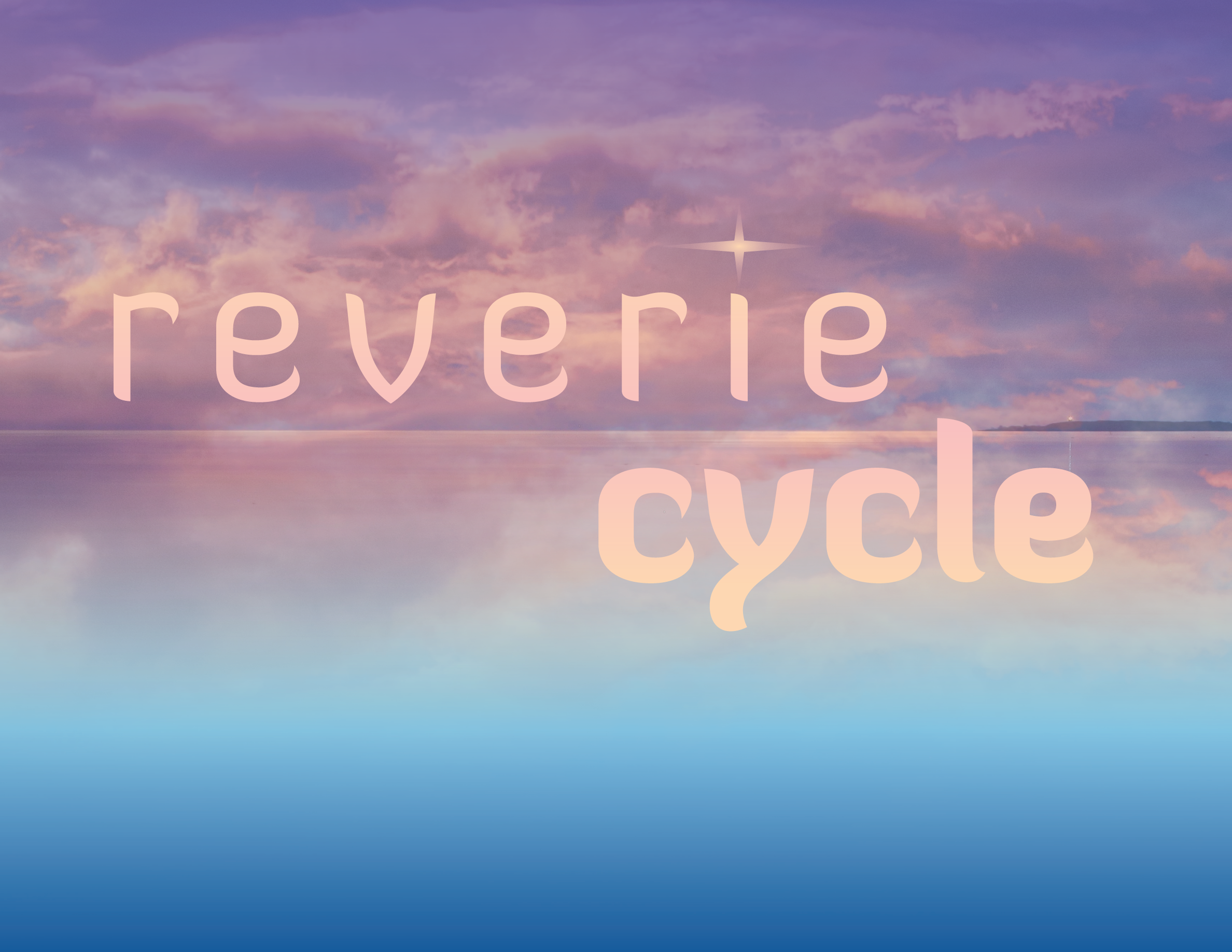 Reverie Cycle