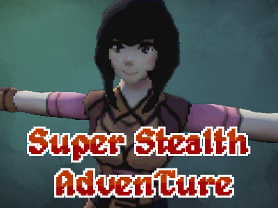 Super Stealth AdvenTure