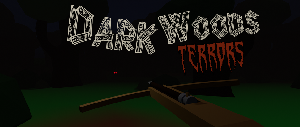 [HTC Vive] Dark Woods Terrors
