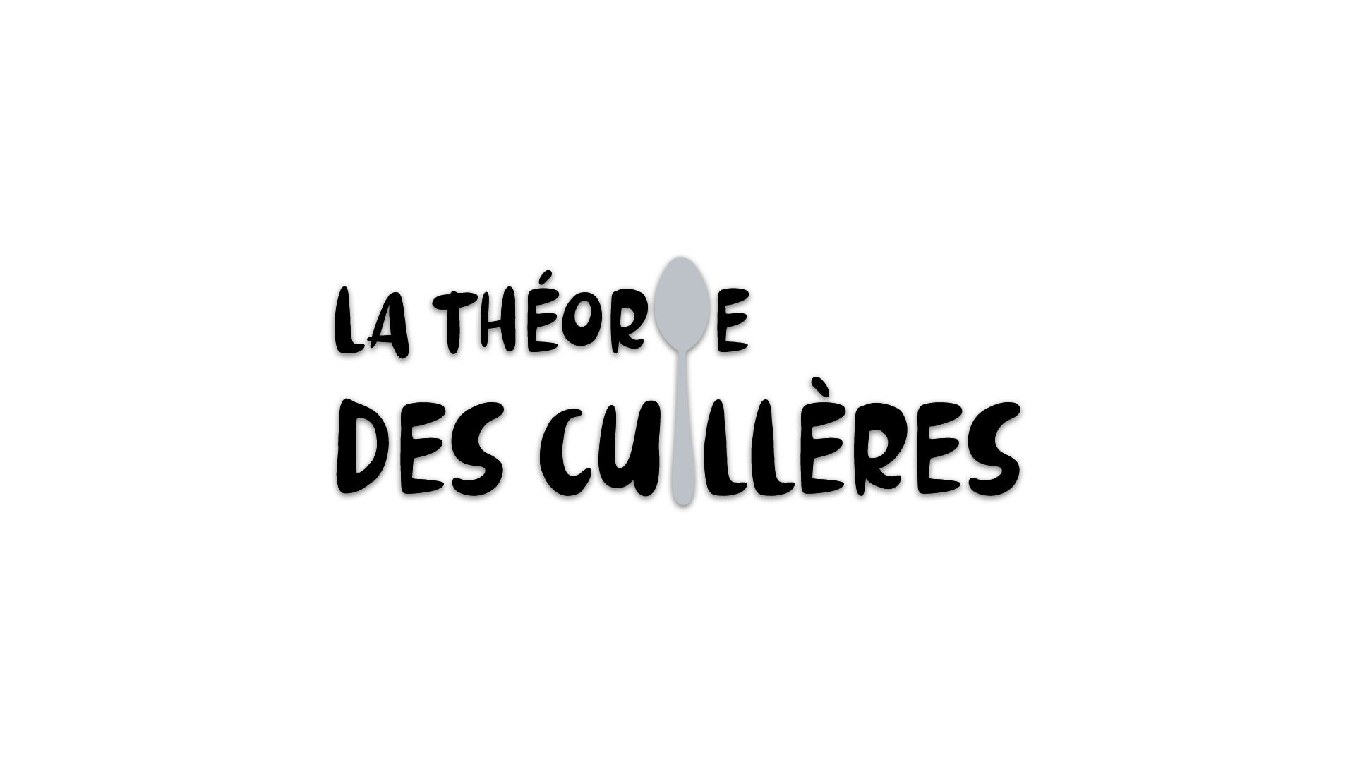 La théorie des cuillères