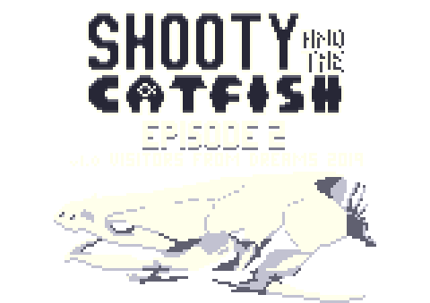 Shooty and the Catfish - Episode 2