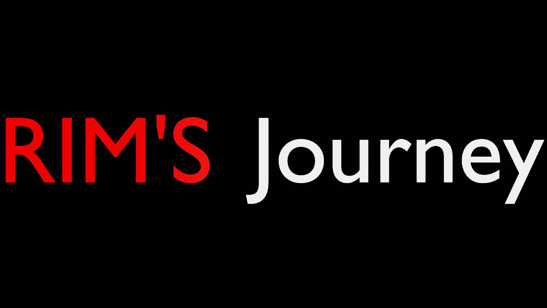 Rim's Journey