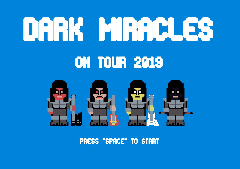Dark Miracles On Tour