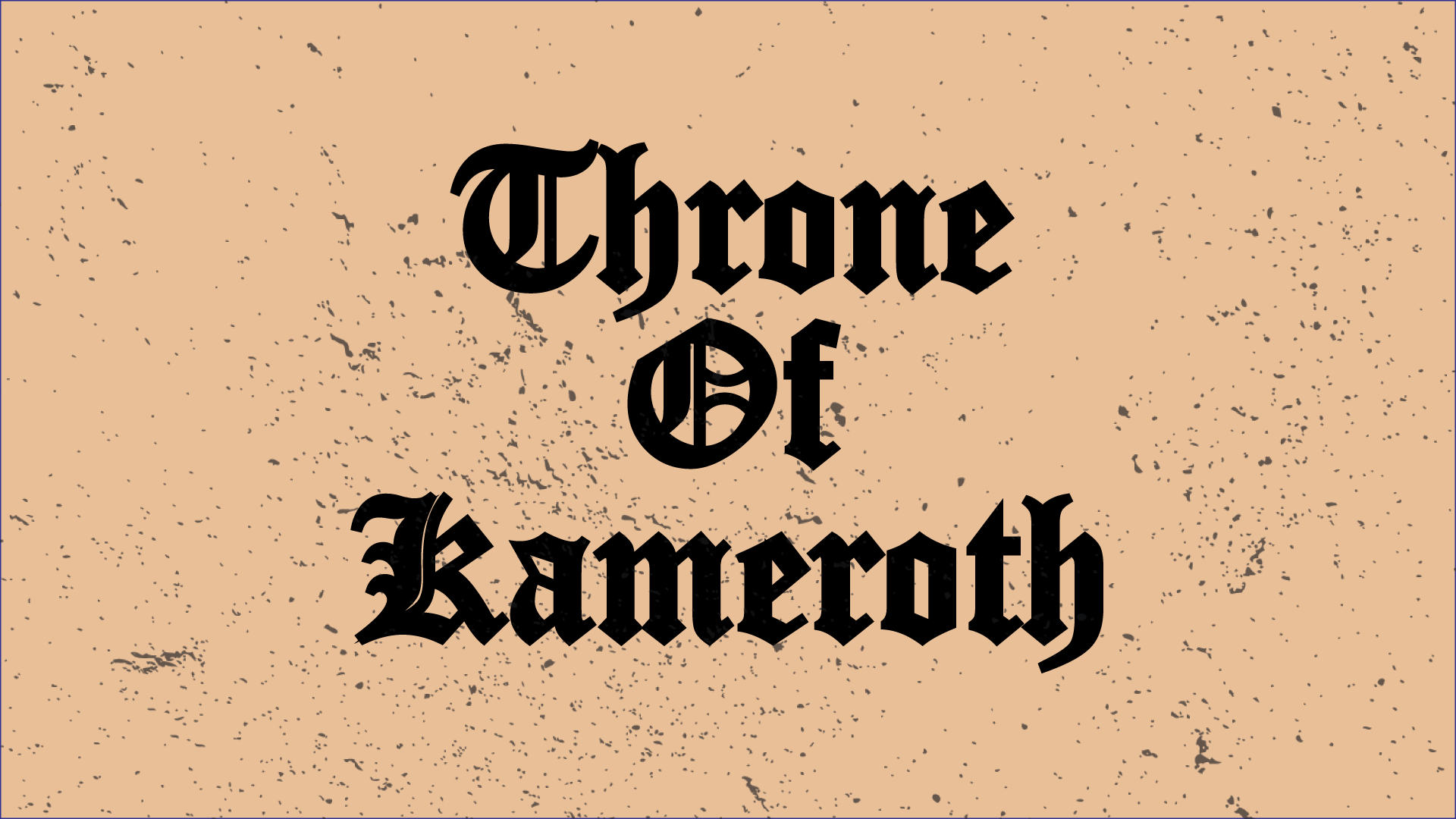 Throne of Kameroth
