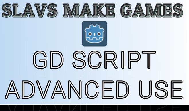 Advanced GD Script [e-book about Godot 3.1]