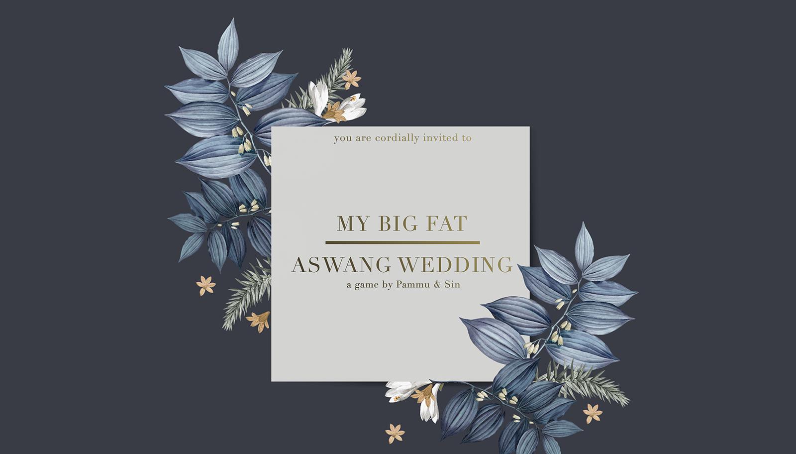 My Big Fat Aswang Wedding