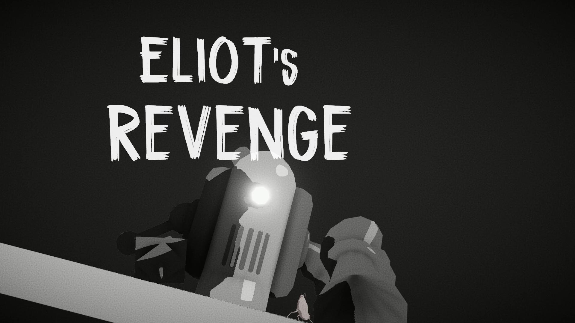 Eliot's Revenge