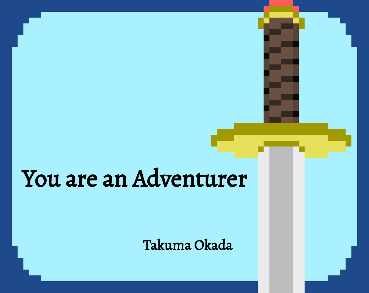 You are an Adventurer