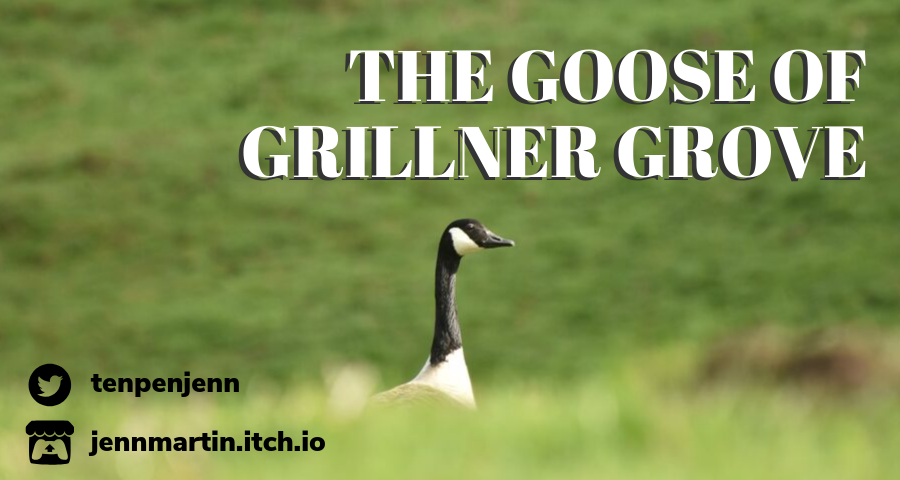 The Goose of Grillner Grove