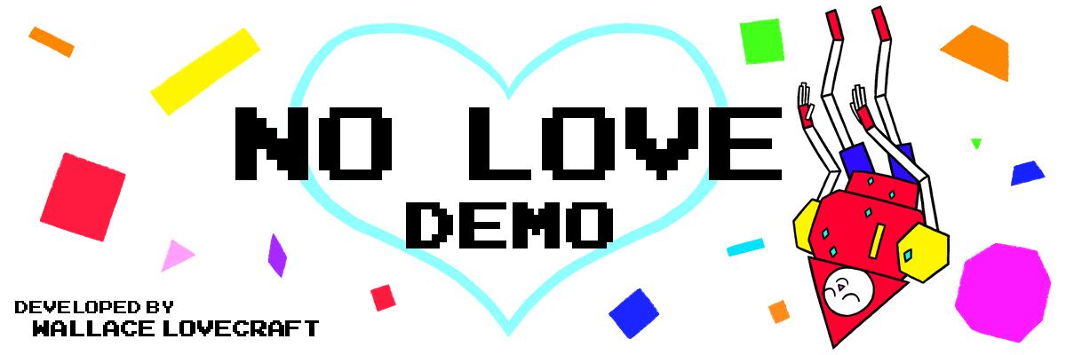 NO LOVE Demo