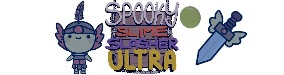 Spooky Slime Slasher Ultra